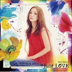 即決 西野カナ Just LOVE (+DVD) 初回限定盤 新品未開封