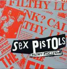 Sex PISTOLS/FILTHY LUCRE LIVE 激レア盤