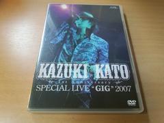 �����a��DVD�uKazuki Kato 1st Anniversary Special Live 2007�v