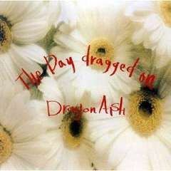Dragon Ash / THE DAY DRAGGED ON