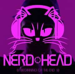 NERDHEAD / BEGINNING OF THE END  西野カナ