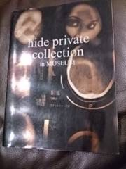 hide�uhide private collection in MUSEUM�v���A/X JAPAN