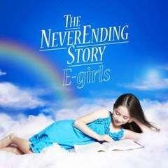E-girls / THE NEVER ENDING STORY