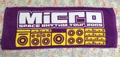 Micro�ySPACE RHYTHM Tour 2009 �z�c�A�[�^�I��
