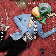 ���� THE BAWDIES �~ go!go!vanillas Rockin' Zombies �����