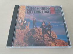 カッティング・エッジCD「オール・オア・ナッシングCUTTING EDGE