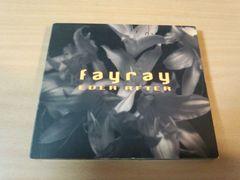 フェイレイCD「EVER AFTER」Fayray 廃盤●