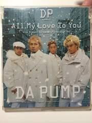 DA PUMP all my love to you シングル 美品