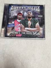 GHETTO MAFIA/WICKED&THE HOOD SHOW G-RAP