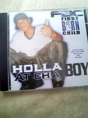 FIRST BORN CHILD!!HAWK!!TX州HOUSTON産HOLLA AT CHA BOY