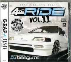 4 Yo Ride Vol.11 / DJ Deequite 新品即決