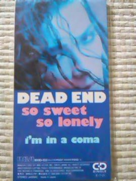 DEAD END  So Sweet So Lonely