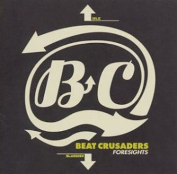 《BEAT CRUSADERS》FORESIGHTS ビークル ロック ROCK