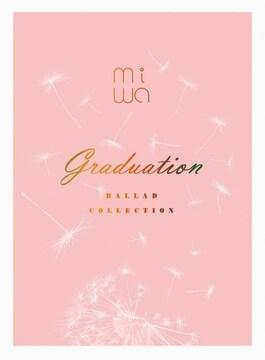 即決 5万枚限定盤 miwa ballad collection 〜graduation〜 新品