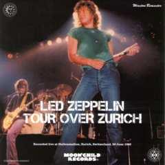 LED ZEPPELIN   TOUR OVER ZURICH/ WINSTON REMASTER