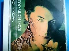 吉川晃司 TOO MUCH LOVE