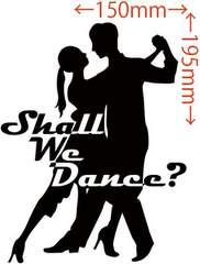 カッティングステッカー Shall We Danse? (ダンス)・1