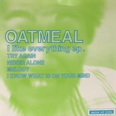 OATMEAL  「I LIKE EVERYTHING EP」 ハイスタンダード