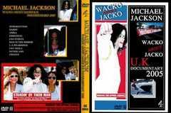マイケルジャクソンWACKO DOCUMENTARY 2005