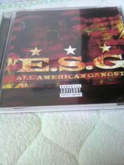 e.s.g!!all american gangsta!!tx州houston