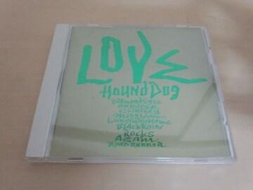 ハウンド・ドッグCD「ラヴLOVE」HOUND DOG●