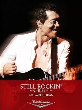 矢沢永吉 STILL ROCKIN' 〜走り抜けて・・・〜 2011 in BUDO