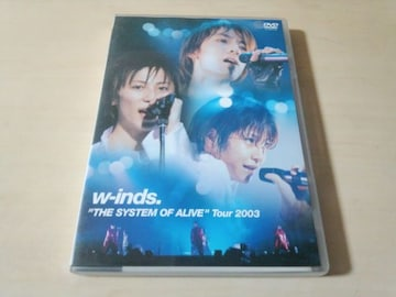 w-inds. DVD「w-inds. THE SYSTEM OF ALIVE Tour 2003」●