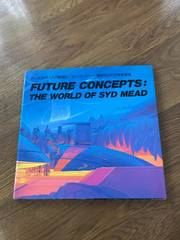 FUTURE CONCEPTS!THE WORLD OF SYD MEAD