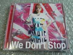 西野カナ『We Don't Stop』初回限定盤【CD+DVD】他にも出品中