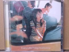Every Little Thing エヴァーラスティング