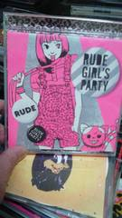 RUDE GIRLS PARTY�棟コ和平成歌謡ポップス