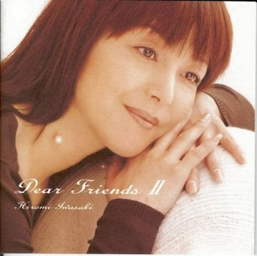 KF  岩崎宏美   Dear Friends �U